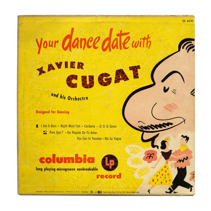 Your Dance Date With Xavier Cugat and his Orchestra Columbia Records/USA (1950)