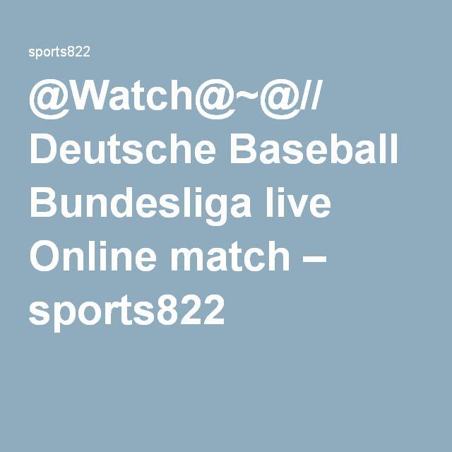 @Watch@~@// Deutsche Baseball Bundesliga live Online match – sports822