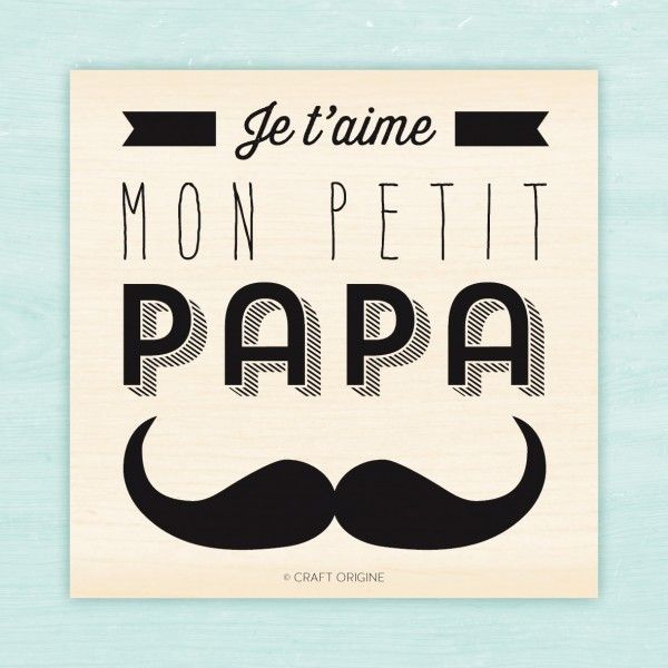 Petit papa - Tampon caoutchouc - Craft Origine - Craft Origine