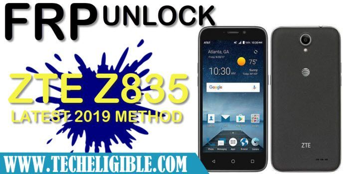 Bypass FRP ZTE Z835 Android 7 Without PC [Latest 2019 Method FREE