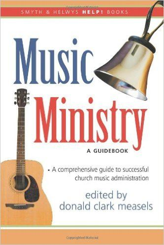 Music Ministry A Guidebook