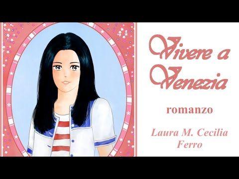 """Booktrailer del mio romanzo """"Vivere a Venezia"""""""