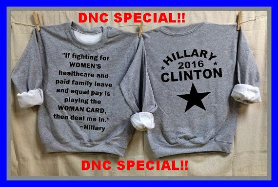 DNC Special Hillary Clinton 2016. Hillary Quote by BurntThreadz