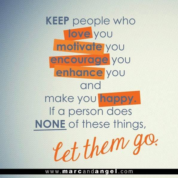 Quotes About Love: Keep People In Your Life Who Truly Love You, Motivate You