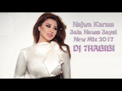 Najwa Karam New Mix  3ala Nawm 3ayni Dj 7HABIBI