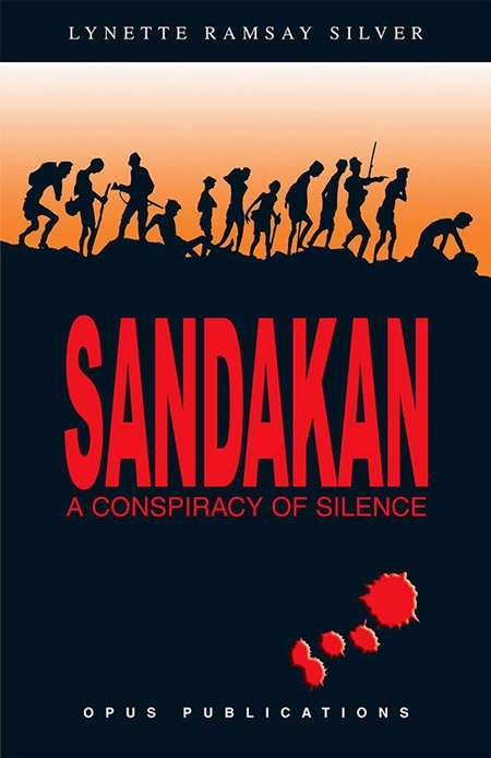 Sandakan: A Conspiracy of Silence by Lynette Ramsay Silver