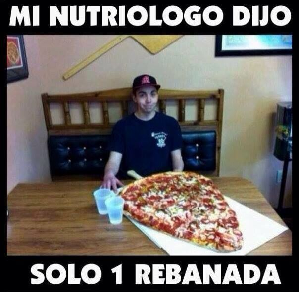 Mi nutriólogo dijo solo 1 rebanada de pizza