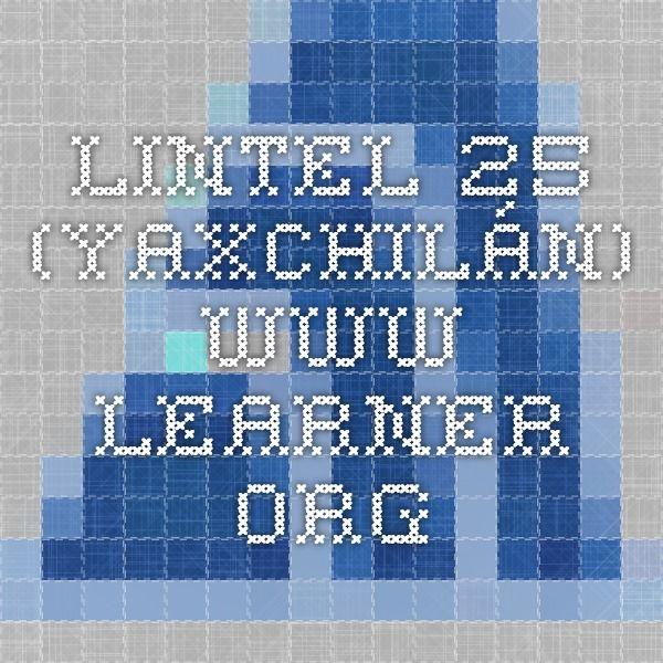 Lintel 25 (Yaxchilán). www.learner.org