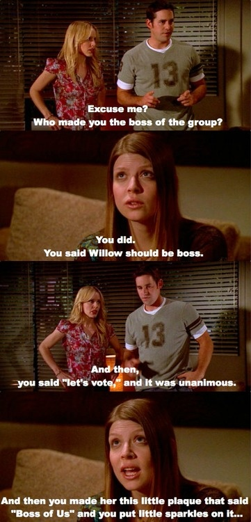 Tara, always the quiet truth teller. I love Buffy the Vampire Slayer so much :D :D
