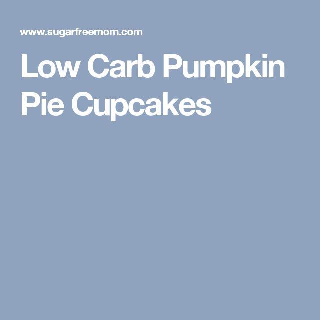 Low Carb Pumpkin Pie Cupcakes