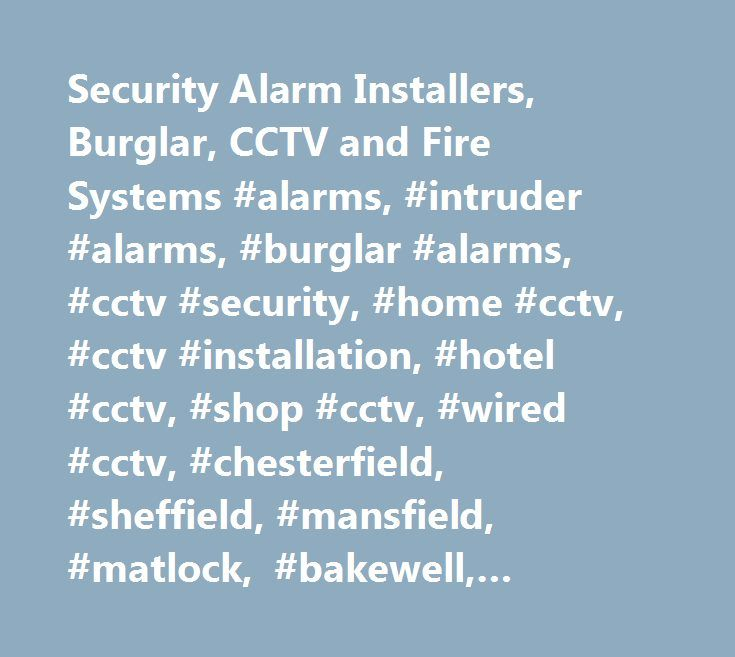 Security Alarm Installers, Burglar, CCTV and Fire Systems #alarms, #intruder #alarms, #burglar #alarms, #cctv #security, #home #cctv, #cctv #installation, #hotel #cctv, #shop #cctv, #wired #cctv, #chesterfield, #sheffield, #mansfield, #matlock, #bakewell, #worksop # http://retail.nef2.com/security-alarm-installers-burglar-cctv-and-fire-systems-alarms-intruder-alarms-burglar-alarms-cctv-security-home-cctv-cctv-installation-hotel-cctv-shop-cctv-wired-cctv-che/  # Mint Security Systems Security…
