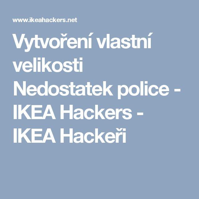 Vytvoření vlastní velikosti Nedostatek police - IKEA Hackers - IKEA Hackeři