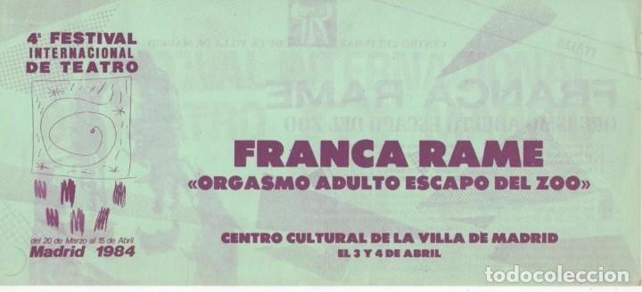 TRÍPTICO 4º FESTIVAL INTER. TEATRO MADRID 1984 FRANCA RAME ORGASMO ADULTO ESCAPÓ DEL ZOO CARTEL