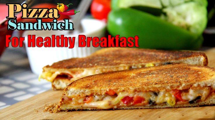 Quick Pizza Sandwich For Healthy Breakfast Recipe