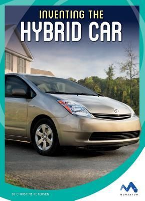 The Story Of Hybrid Car S Invention Why There Was A Need For It Its Design And Testing Science Behind Lasting Impact