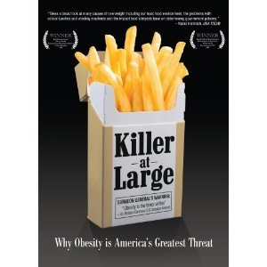 Killer at Large: Why Obesity is America's Greatest Threat. Excellent documentary about Obesity epidemic, possible causes and solutions.