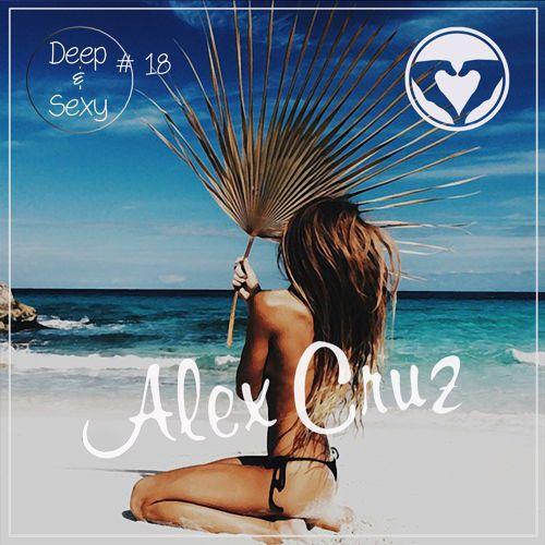 Alex Cruz - Deep & Sexy Podcast #18 by Alex Cruz on #SoundCloud #musicinbetween / via @gillyberlin