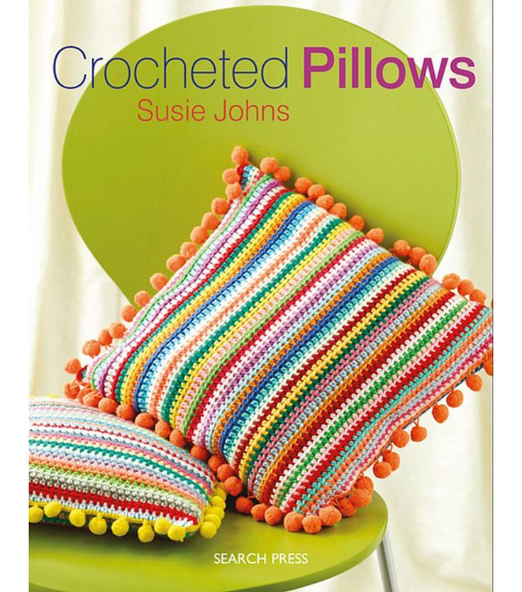 Search Press Books-Crocheted Pillows. With twenty-six modern, colorful and creative designs to choose from, this inspiring title is the only crocheted cushion book you will ever need. A comprehensive