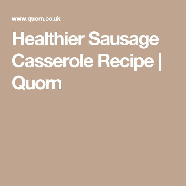 Healthier Sausage Casserole Recipe | Quorn