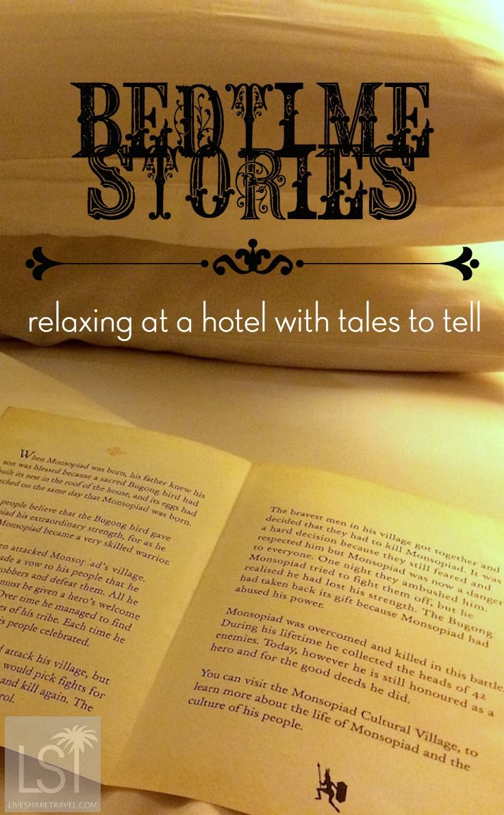 Bedtime stories at the Shangri-La Rasa Ria hotel, in Sabah, Borneo. The hotel leaves traditional tales of local legends on your bed at turndown service. It's a great relaxing touch: http://livesharetravel.com/21569/where-is-borneo-relax/