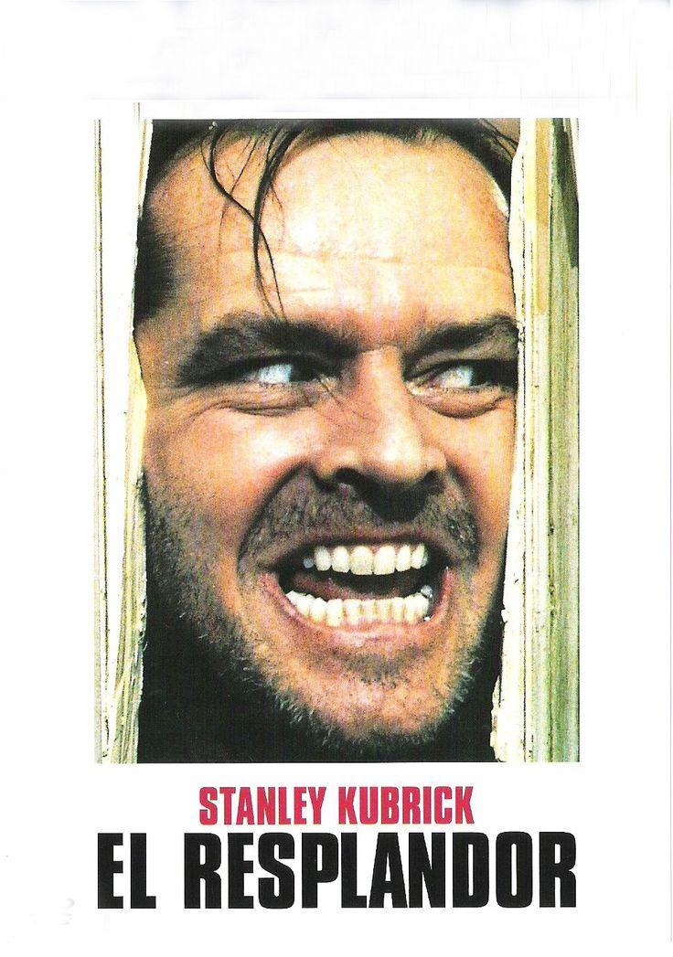 El resplandor. Stanley Kubrick, estrenado en 1980. Basado en la novela homónima del escritor Stephen King