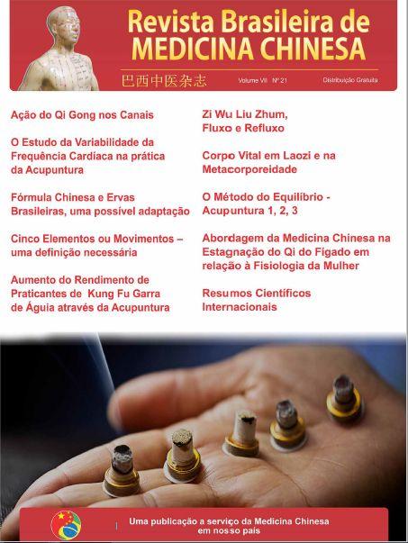 #REVISTABRASILEIRA #MEDICINACHINESA #21EDIÇAO #CARDIOLOGIA #ACUPUNTURA #FITOTERAPIACHINESA #ERVASBRASILEIRAS #5ELEMENTOS #QIDOFIGADO #MULHER  Revista Brasileira de Medicina Chinesa - Edição 21  -O Estudo de Variabilidade da Frequência Cardíaca na prática de Acupuntura - Fórmula Chinesa e Ervas Brasileiras, uma possível adaptação - Cinco elementos ou Movimentos: uma definição necessária - Abordagem da Medicina Chinesa na Estagnação do Qi do Fígado em relação à Fisiologia da Mulher