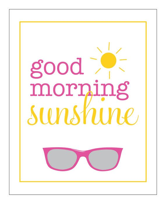 Good Morning Sunshine Tee : Best greeting a new day images on pinterest