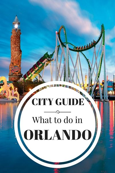 When to go, what to do, where to stay and more travel tips for those planning a visit to Orlando, Florida