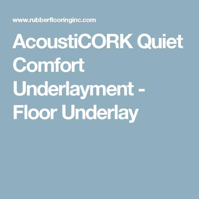 AcoustiCORK Quiet Comfort Underlayment - Floor Underlay