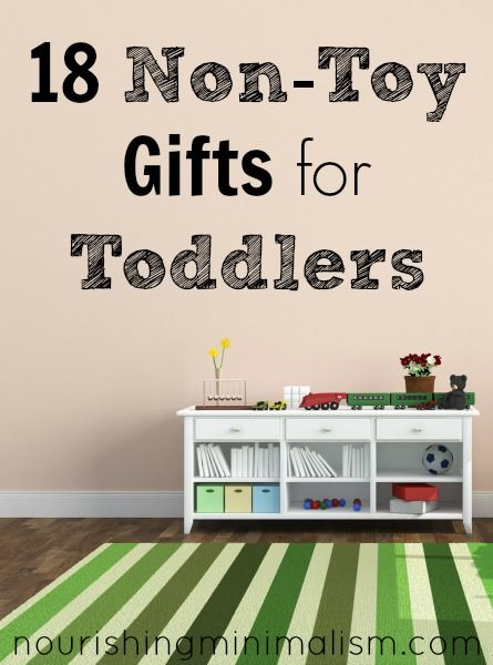 18 non-toy gifts for babies and toddlers - so many great ideas to teach your kid to play using their imagination...and keep your home clutter-free!