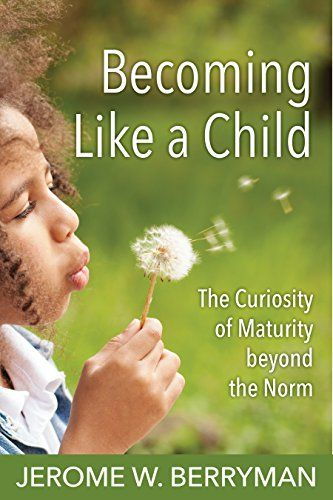 """Becoming Like a Child: The Curiosity of Maturity beyond the Norm:   Berryman invites the reader into a creative process that explores what it means to be spiritually mature, starting with Jesus' injunction to """"become like a child."""" What does this mean at the literal level? the figurative level? the mystical level? the ethical level? The structure of the process parallels the book's organization and the structure of Christian worship, as well as the arc of life itself. The steps on this..."""