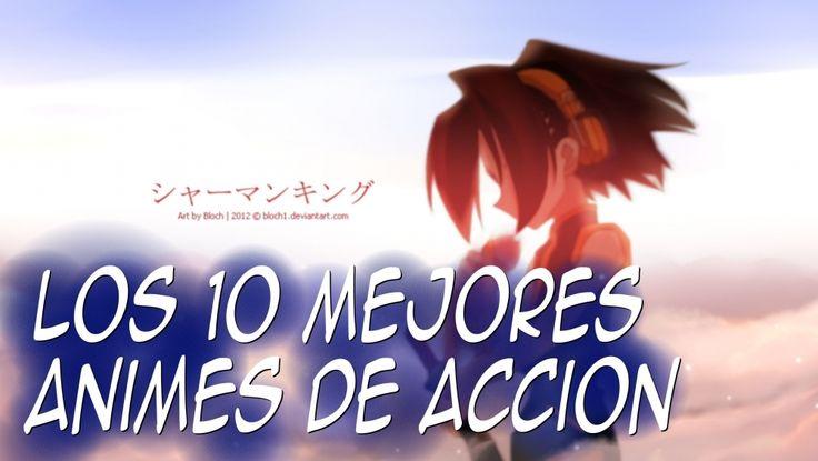 Los 10 mejores animes de acción