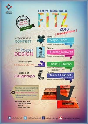 #FITZ #FestivalIslamTazkia #LombaKaligrafi #MHQ #LombaPoster #LombaVideo FITZ Festifal Islam Tazkia 2016 Lomba Kaligrafi, Lomba MHQ, Lomba Poster, dan Lomba Video  ACARA: 5 Maret 2016  http://infosayembara.com/info-lomba.php?judul=fitz-festifal-islam-tazkia-2016-lomba-kaligrafi-lomba-mhq-lomba-poster-dan-lomba-video