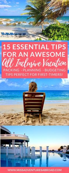 15 Essential Tips For An Awesome Stay At An All Inclusive Resort · Everything you need to know about heading on vacation to an all inclusive resort. Learn what to expect, packing, and travel tips before you go, so you can have a dream getaway!