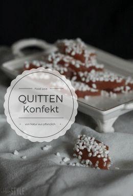Food Love Friday : Quittenkonfekt-Rauten Rezept - rein pflanzlich