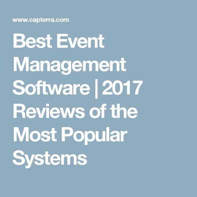 Best Event Management Software | 2017 Reviews of the Most Popular Systems
