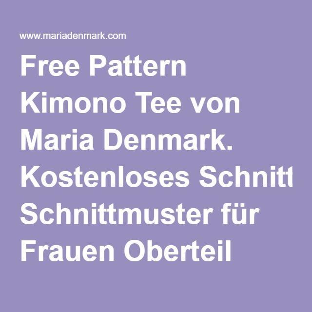Free Pattern Kimono Tee von Maria Denmark. Kostenloses Schnittmuster ...
