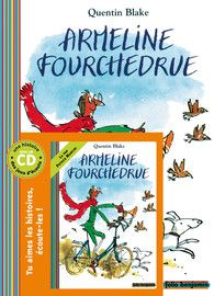 Armeline Fourchedrue - Livres-CD - Livres audio Benjamin - GALLIMARD JEUNESSE - Site Gallimard