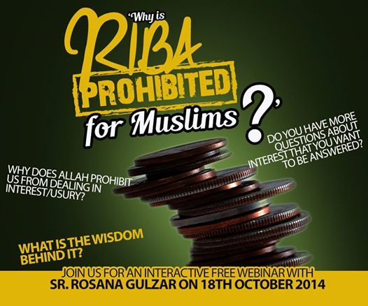 """Don't forget to join and invite others to IOU's monthly webinar:  """"Why is riba prohibited for Muslims?""""  Saturday 18th October 2014 at 4:00 PM (Arab Standard Time) Session Link: http://bit.ly/IOURibaWebinar To check your local time: http://bit.ly/RibaWebinar-LocalTime FB Event link: https://www.facebook.com/events/308606342657633/"""