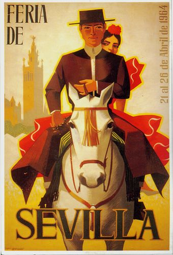 Vintage Travel Poster  - Feria de Sevilla - cartel 1964...reépinglé par Maurie Daboux.•*´♥*•❥ڿڰۣ--