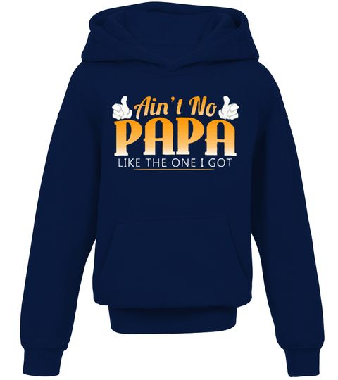 # Ain't No Papa Like The One I Got .  Special Offer, not available anywhere else!      Available in a variety of styles and colorsBuy yours now before it is too late!      Secured payment via Visa / Mastercard / Amex / PayPal    papa shirts for kids, papa t  shirts for men, grandpa shirts, they call me papa shirt, funny papa shirts,  papa t shirts for grandfather, nana and papa shirts, papa shirts for father's  day, kids t shirts in bulk, personalized t shirts for kids, kids shirt size…