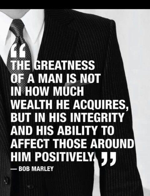 Bob Marley Integrity, Man