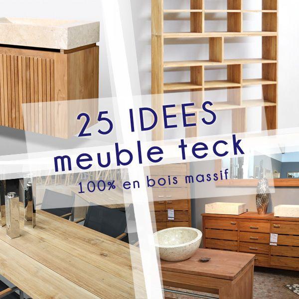 17 best ideas about meubles teck on pinterest teck meubles en teck and n mes. Black Bedroom Furniture Sets. Home Design Ideas
