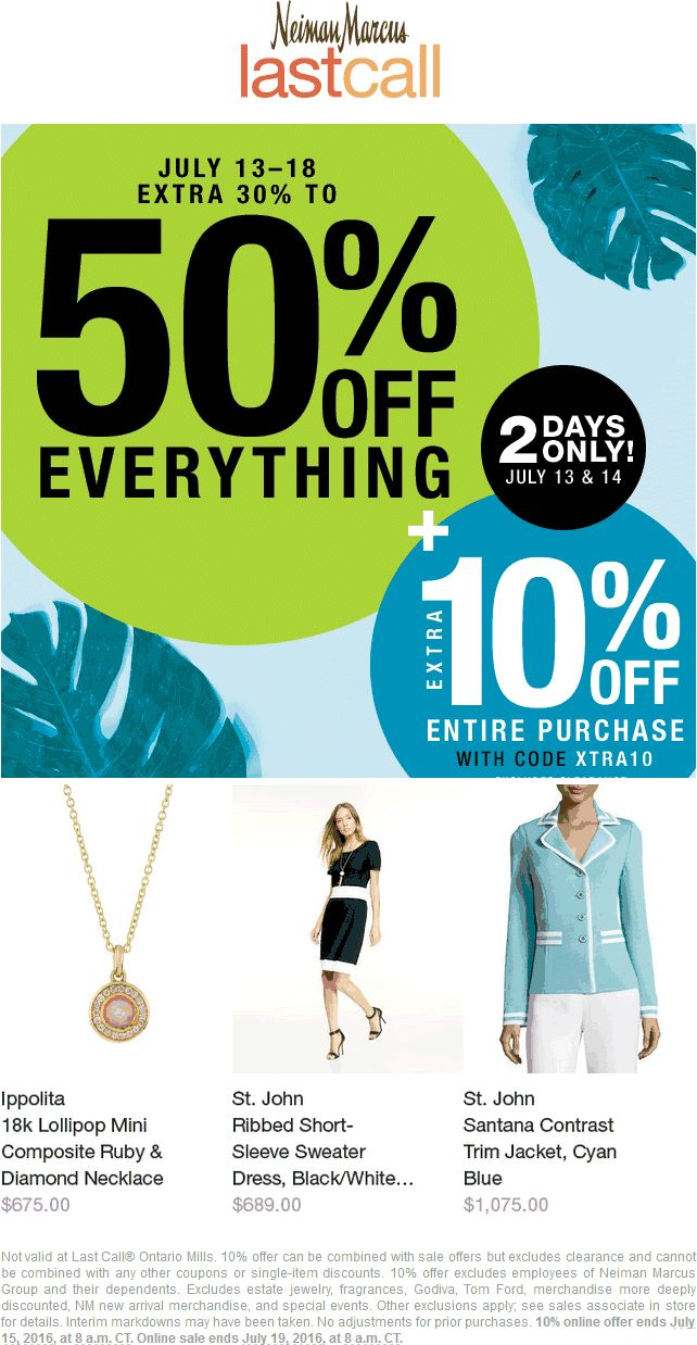 Pinned July 13th: Extra 30-50% off everything at Neiman Marcus #LastCall or online +10% more via promo code XTRA10 #TheCouponsApp