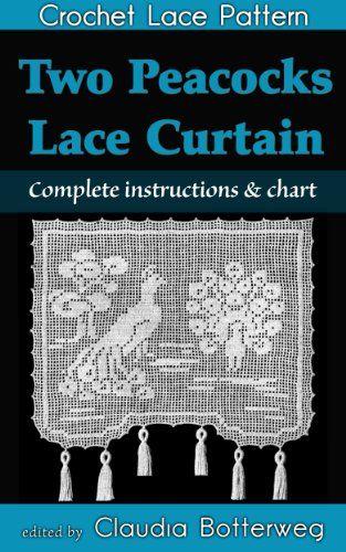 Two Peacocks Lace Curtain Filet Crochet Pattern.