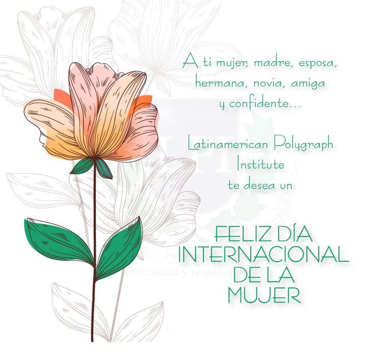 En el día internacional de la mujer LPI reconoce el importante papel de ellas en nuestra sociedad - Felicitaciones -