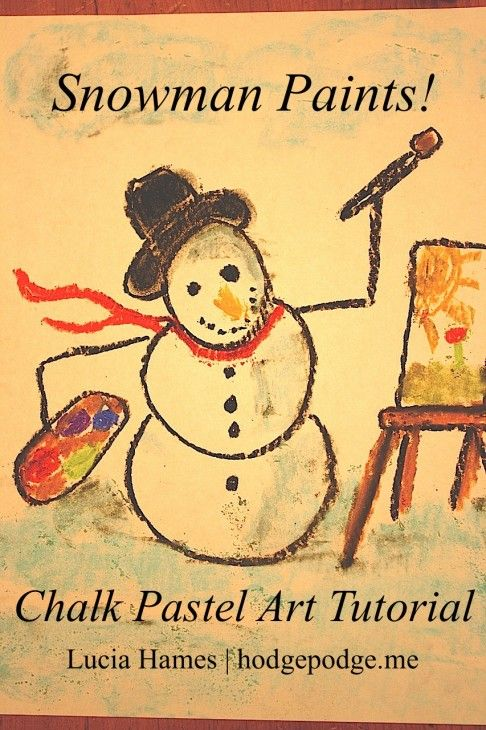 Snowman Paints! Chalk Pastel Art Tutorial - VIDEO - www.hodgepodge.me