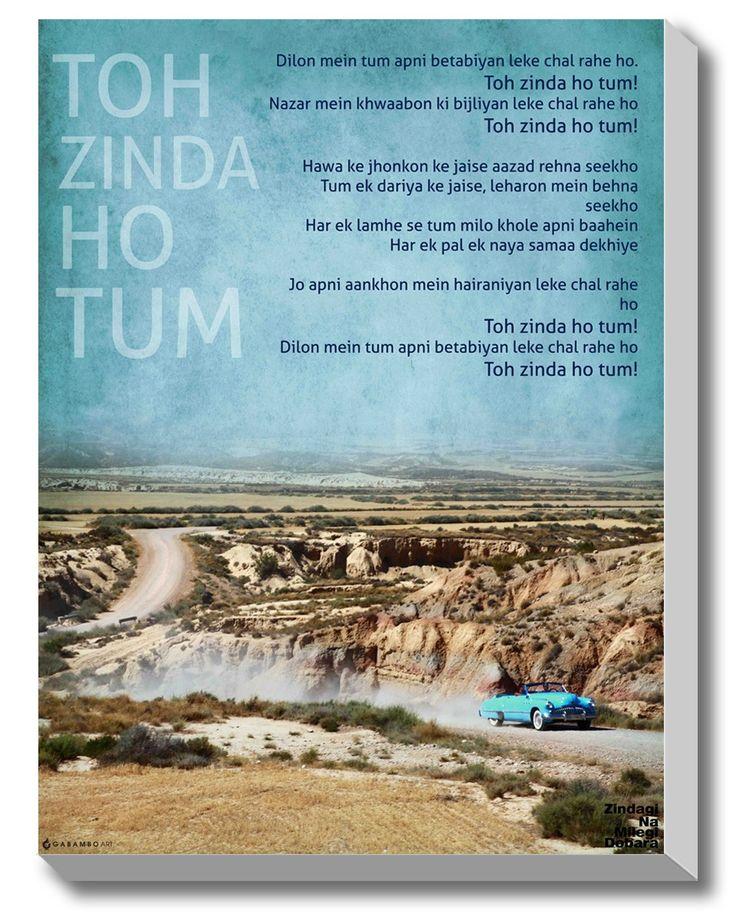 #GABAMBO. Dillon mein tum apni betabiyan leke chal rahe ho, toh zinda ho tum.  #ZNMD #Bollywood #Poster #Canvasart . Be alive, Quotes.  Available at www.gabambo.com