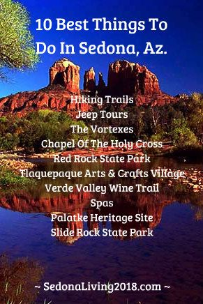 10 BEST THINGS TO DO IN SEDONA AZ. Sedona is the world's most beautiful place to live with breathtaking views of red rocks that inspire, soothe, uplift, and recharge your life. Enjoy some of the world's finest hiking trails, golf courses, spas, art communities, and shopping in this quaint desert town. Looking to visit, relocate, or buy a 2nd home...LEARN MORE #Sedona #HikingTrails #Best #Golf #Art #Spas #RealEstate #Retirement #Vacation #Relocation #Communities