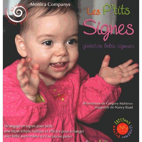 Les p'tits signes - Génération bébés signeurs - Monica Companys